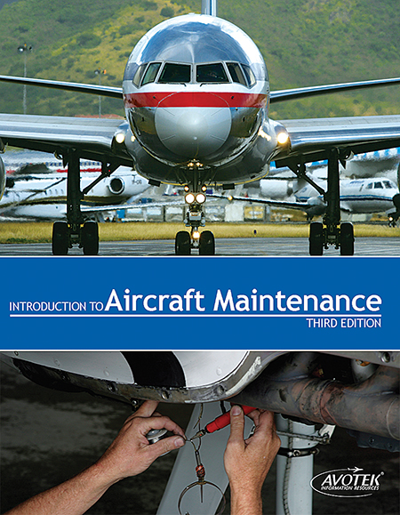 Volume 1: Introduction to Aircraft Maintenance - Textbook