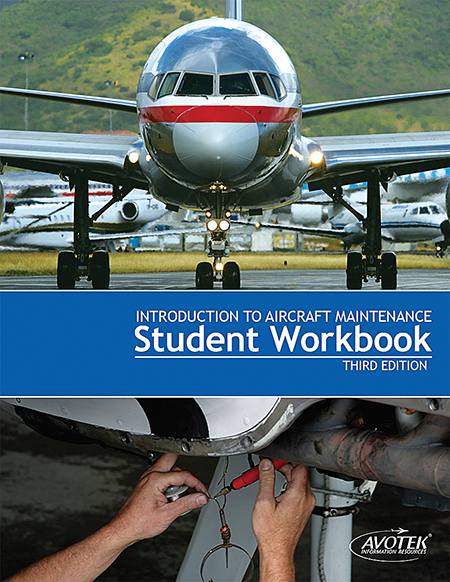 Volume 1: Introduction to Aircraft Maintenance - Workbook