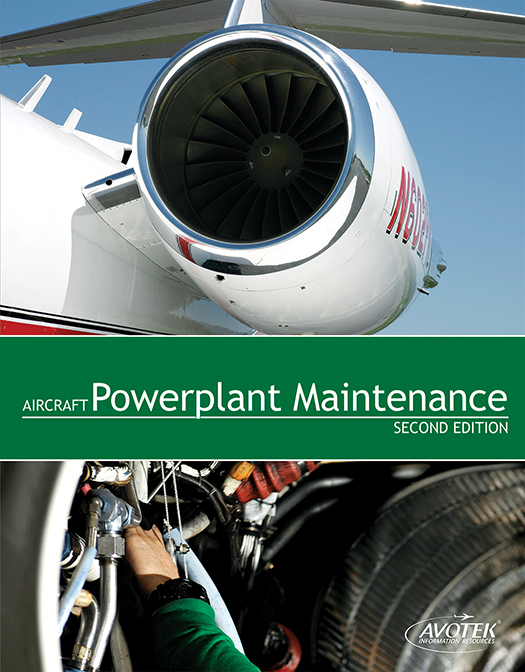 Volume 4: Aircraft Powerplant Maintenance - Textbook