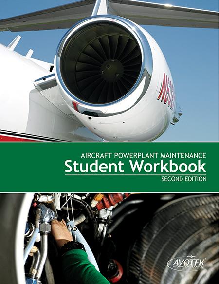 Volume 4: Aircraft Powerplant Maintenance - Workbook