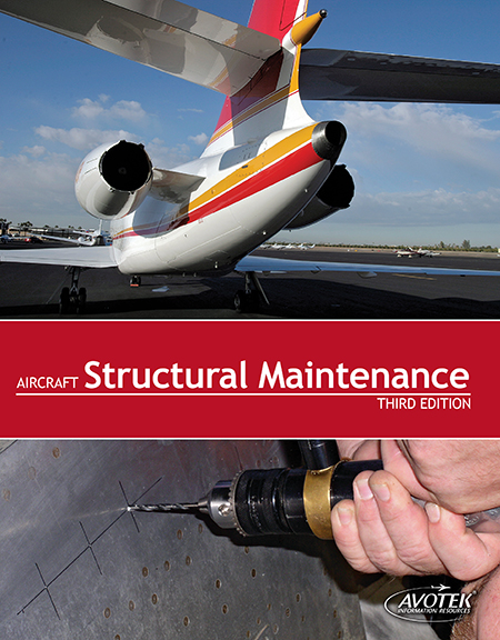 Volume 2: Aircraft Structural Maintenance - Textbook