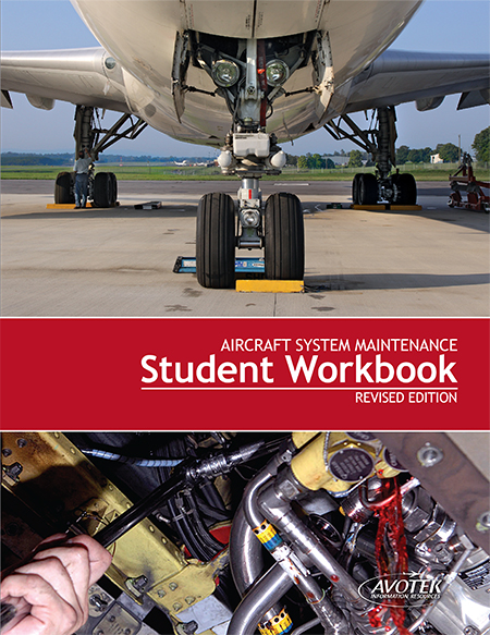Volume 3: Aircraft System Maintenance - Workbook