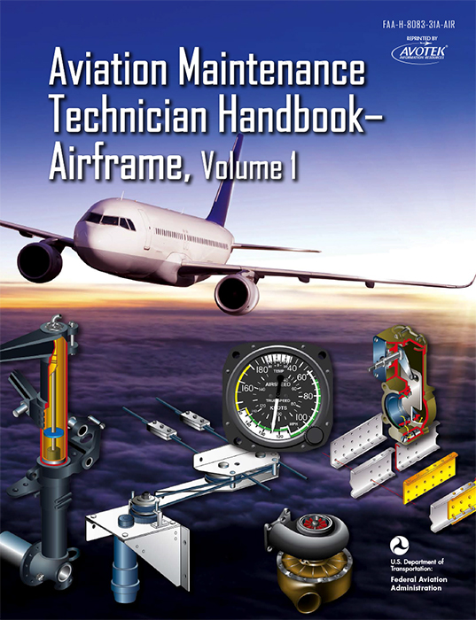 FAA AMT Handbook - Airframe Vol.1 Textbook