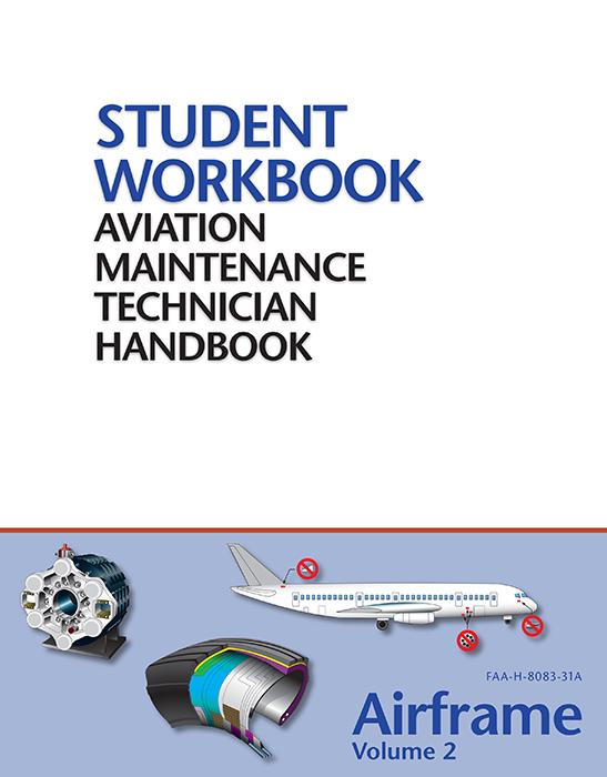 FAA AMT Handbook - Airframe Vol.2 Workbook