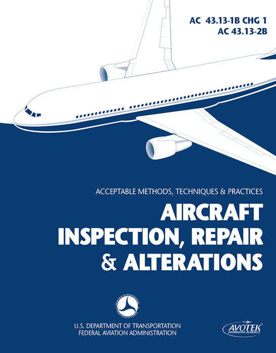 Aircraft Inspection, Repair and Alterations