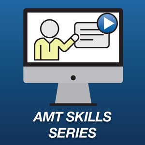 AMT Skills Series of Courses